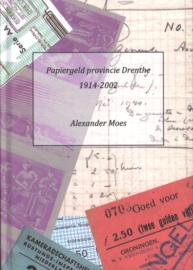 Papiergeld provincie Drenthe, Alexander Moes, Sleen 2019
