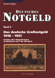 Duitsland Band 3 Das deutsche Großnotgeld 1918-1921