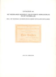 Verkooyen Noodgeld Nederland Eerste Wereldoorlog. Deel II.