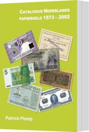 Catalogue Dutch Paper Money 1573-2002. Part 1.