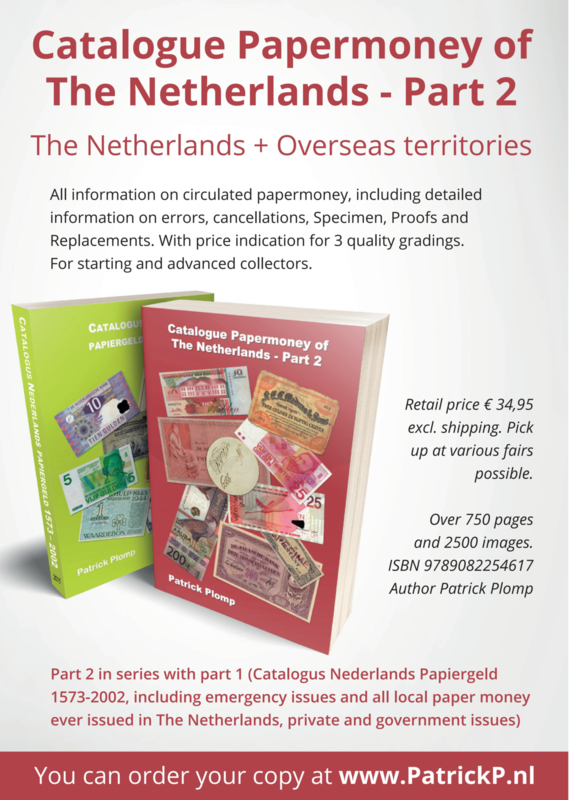 Catalogue Papermoney of the Netherlands 1760-Present. Part 2.