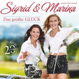 Sigrid & Marina – Das größte Glück – 20 Jahre Jubiläum (CD)