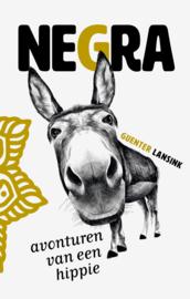 Negra (avonturen van een Hippie) - Guenter Lansink