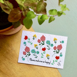 Zaaibare kaart - Flowers make me so happy! (bloemenmix)