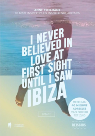 I Never Believed in Love at First Sight until I Saw Ibiza - Anne Poelmans