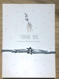 Wenskaart & armbandje  Thank you i'm grateful for you