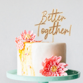 Taarttopper – Better Together