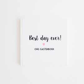 Best day ever! Ons gastenboek (met vragen!)