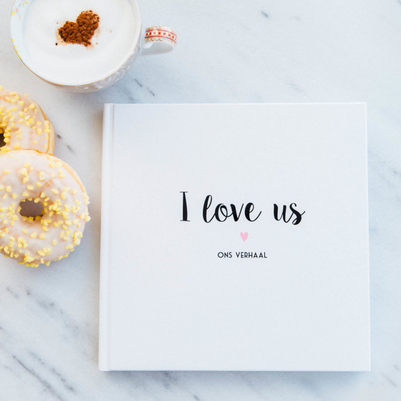 I LOVE US! ons verhaal boek
