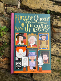 Kings & Queens of Britain a very peculiar history