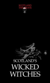 Scotland's Wicked Witches