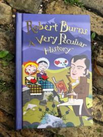 Robert Burns a very peculiar history