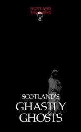 Scotland's Ghastly Ghosts