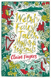 Welsh Fairy Tales, Myths & Legends
