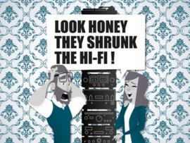 Look Honey, they shrunk the HiFi