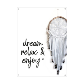 Tuinposter / Dream relax & enjoy 30x40 cm