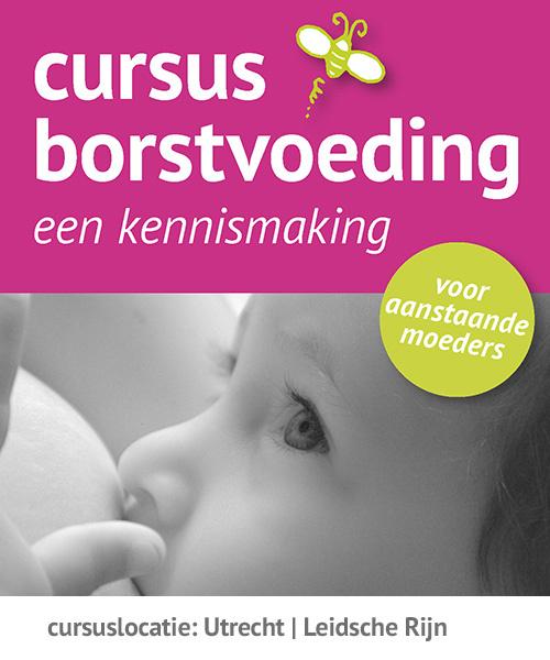 Cursus borstvoeding | Utrecht Leidsche Rijn