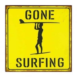 Gone surfing - tekstbord