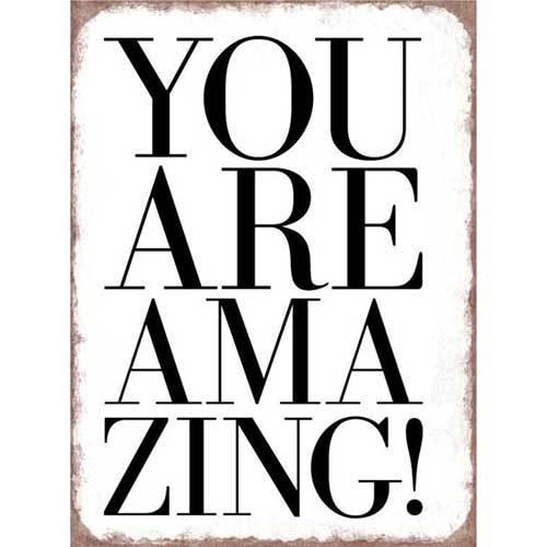 You are amazing - tekstbord