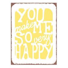 You make me so happy - tekstbord