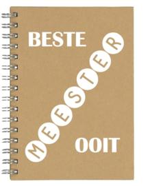 Notitieboekje A5 Beste Meester Ooit | Leuk kado voor bedankje of afscheid meester