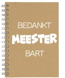 Notitieboekje A5 Bedankt Meester (naam) | Leuk kado voor bedankje of afscheid meester