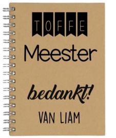 Notitieboekje A5 Toffe Meester | Leuk kado voor bedankje of afscheid meester