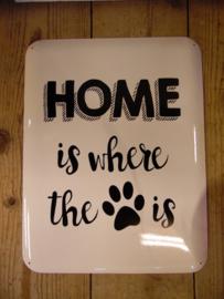 "Tekstbord ""Home is where.."" (Van Manen)"
