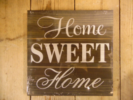 "Houten bord ""Home sweet.."" donker (Clayre & Eef)"