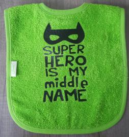 Bedrukte slab - Super hero is my middle name