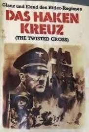 Nr.2188 --16mm--Das Haken Kreuz, The Twisted Gross, De opkomst van Hitler 1889-1945 historische oorlogs documentaire van Blackhawkfilm, zwartwit Engels gesproken speelduur ca.50 min.op spoel en in doos