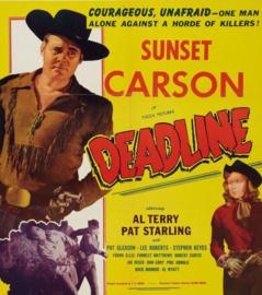 Nr.2161 -- 16 mm--,,  Deadline 1948,, zwartwit, Engels geluid met Nederlandse ondertitels,speelduur 57 min.met Sunset Carson een echte klassieker