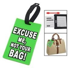 Luggage tag EXCUSE ME NOT YOUR BAG in green European Shipment included!