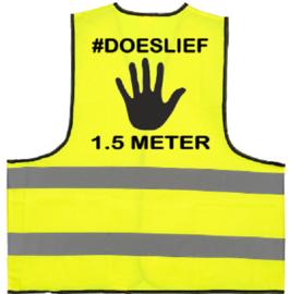 Veiligheidshesje - #DOESLIEF - 1.5METER