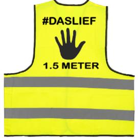 Veiligheidshesje - #DASLIEF - 1.5METER