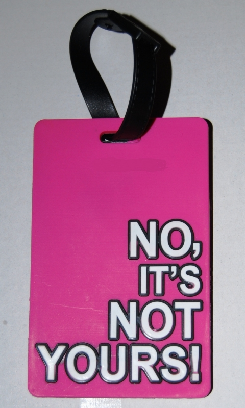 Luggage tag No it's not yours! Pink European Shipment included!