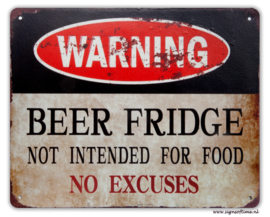Warning  - BEER FRIDGE - not intended for food