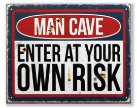 Man Cave Enter at Your own Risk