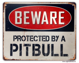 BEWARE - Protected by a pittbull