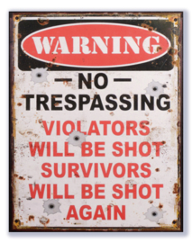 Warning - No trespassing