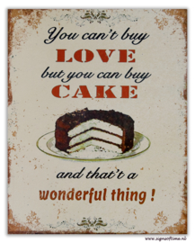 You can't buy love but you can buy cake