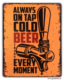 Always on tap cold beer every moment