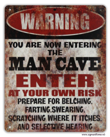 Warning - You are now entering the Mancave