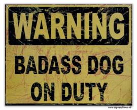 Warning - Badass dog on duty