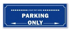 Parking Only (eigen tekst - max. 14 tekens)