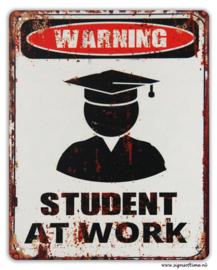 Warning - student at work