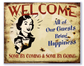 Welcome - All of our guests bring happiness