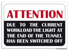 Attention, Due to the current workload