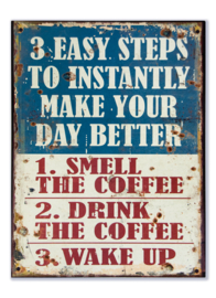 3 Easy steps to instantly make your day better