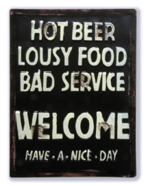 Hot Beer, Lousy Food, Bad Service, Welcome